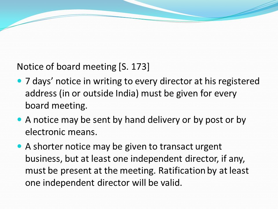 Notice of board meeting [S. 173]